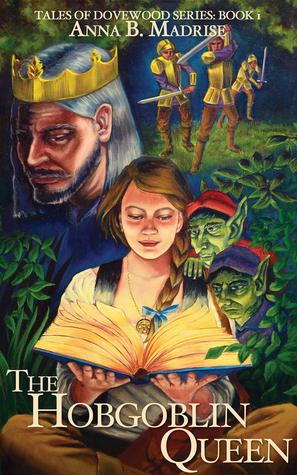The Hobgoblin Queen by Anna B. Madrise