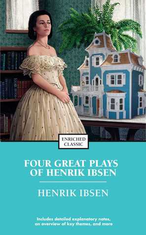 Free Epub Book Four Great Plays of Henrik Ibsen: A Doll's House, The Wild Duck, Hedda Gabler, The M
