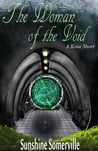 The Woman of the Void (The Kota Series Companion Stories, #1)