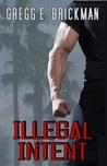Illegal Intent (Tony Conte #2)