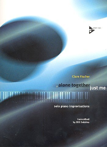 Alone Together / Just Me - Solo Jazz Improvisations - piano - (ADV 9003)