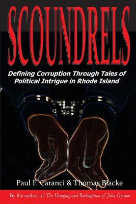 scoundrels-defining-corruption-through-tales-of-political-intrigue-in-rhode-island