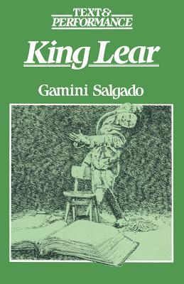 King Lear: Text and Performance