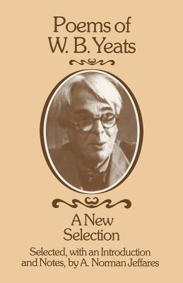 Poems Of W. B. Yeats: A New Selection