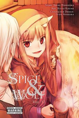 Spice and Wolf, Vol. 12 (Spice & Wolf: Manga, #12)