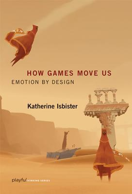 how-games-move-us-emotion-by-design