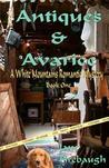 Antiques & Avarice by Jane Firebaugh