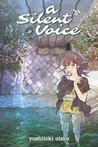 A Silent Voice, Vol. 6 by Yoshitoki Oima