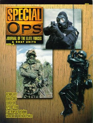Special Ops: Journal of the Elite Forces and SWAT Units: v. 4