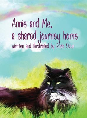 Annie and Me, a Shared Journey Home