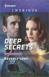 Deep Secrets by Beverly Long