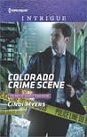 Colorado Crime Scene by Cindi Myers