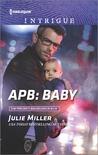 APB by Julie Miller