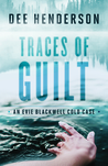 Download Traces of Guilt (Evie Blackwell Cold Case #1)