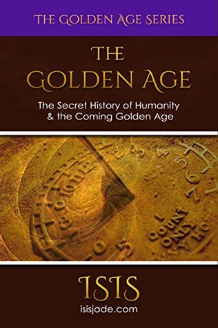 The Golden Age (The Golden Age Series Bo...
