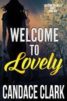 Welcome To Lovely by Candace  Clark