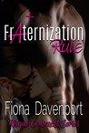 Fraternization Rule by Fiona Davenport