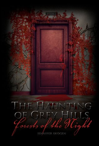 Forests of the Night (The Haunting of Gr...
