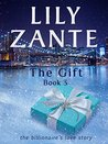 The Gift, Book 3 (The Billionaire's Love Story, #3)
