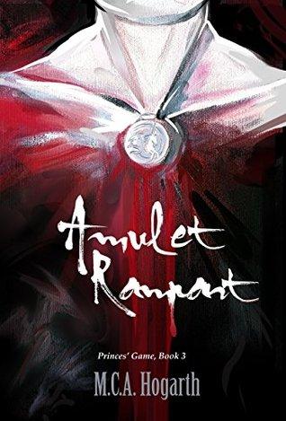 Amulet Rampant (Princes' Game #3)