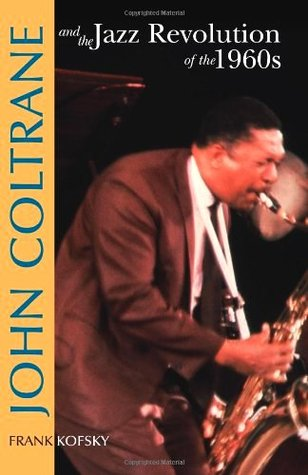 John Coltrane & the Jazz Revolution of the 1960's