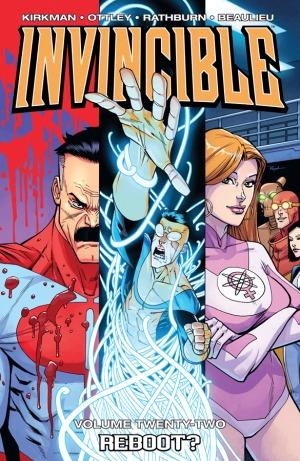 Invincible, Vol. 22: Reboot?