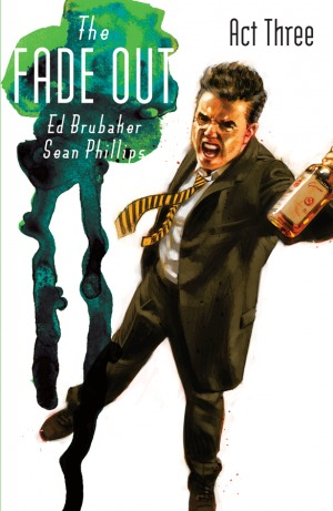 The Fade Out: Act Three