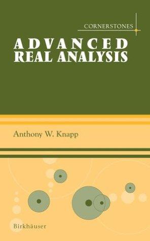 Advanced Real Analysis: With a Companion Volume 'Basic Real Analysis'