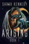 Arising (Prophecy of Hope, #1)