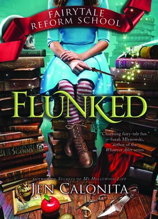 Flunked (Fairy Tale Reform School #1)