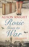 Rosie Goes to War