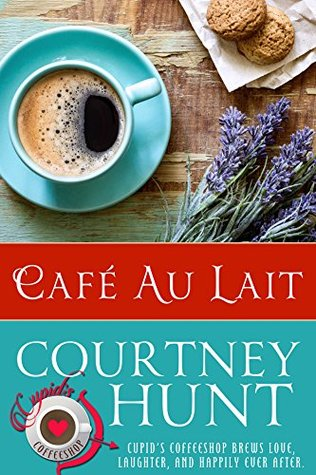 Cafe Au Lait (Cupid's Coffeeshop, #5)