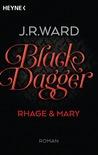 Rhage & Mary by J.R. Ward