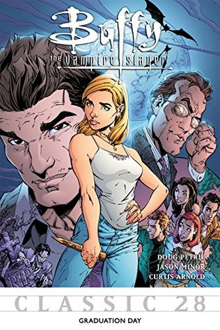 Buffy the Vampire Slayer Classic #28: Graduation Day (Buffy the Vampire Slayer Vol. 1)