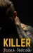 Killer (Savages, #2)