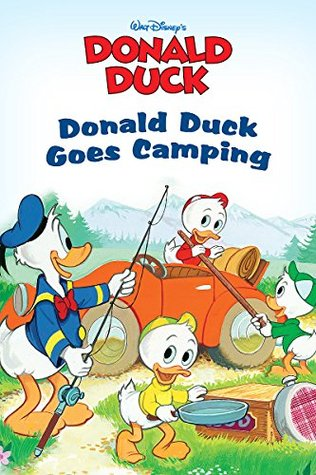 Donald Duck Goes Camping (Disney Short Story eBook)