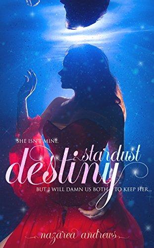 Stardust Destiny (Stardust Love Story #1)