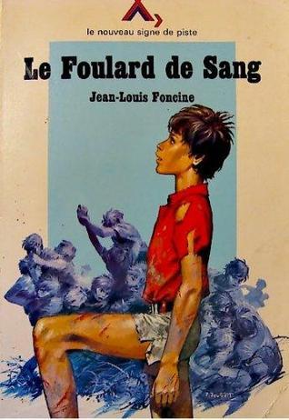 Le Foulard De Sang ;(Suivi De) Grenouille ; (Et De Quelques) Contes Du Pays Perdu