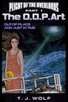 The OOPArt (Plight of the Overlords Book 1)