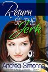 Return of the Jerk (Sweet Life in Seattle, #2)