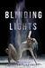 Blinding Lights (Lights of ...