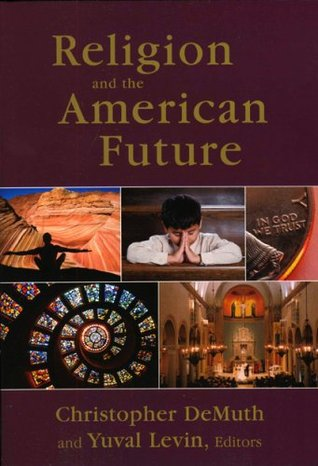 Religion and the American Future