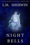 Night Bells (Tales from Niflheim: #1)