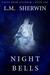 Night Bells (Tales from Niflheim: #1)