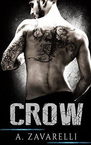 Crow (Boston Underworld, #1) by A. Zavarelli