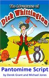 The Adventures of Dick Whittington and his Cat - Pantomime Script