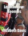 Lesbian Love: Roomies