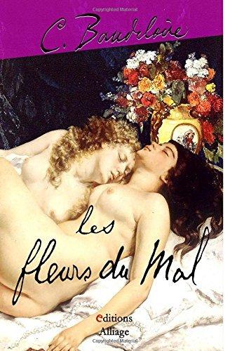 Les fleurs du mal: Illustré par Rodin, Manet, Delacroix