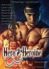 Hero & Heroine (Anthology of Short Reads): Paranormal, Fantasy and Science Fiction Magazine