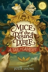 A Tail of Camelot by Julie Leung
